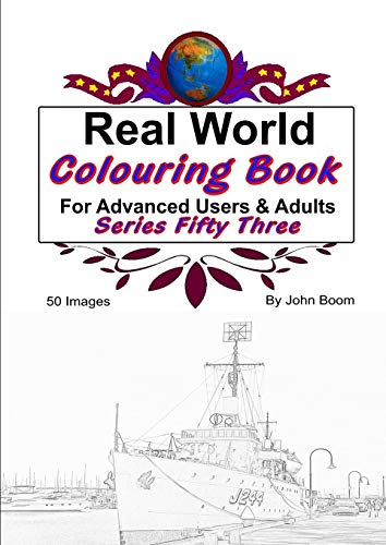 Real World Colouring Books Series 53 By John Boom