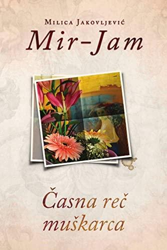 Casna rec muskarca By Milica Jakovljevic Mir-Jam