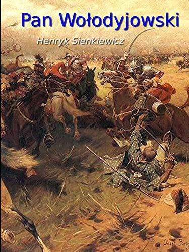 Pan Wolodyjowski By Henryk Sienkiewicz