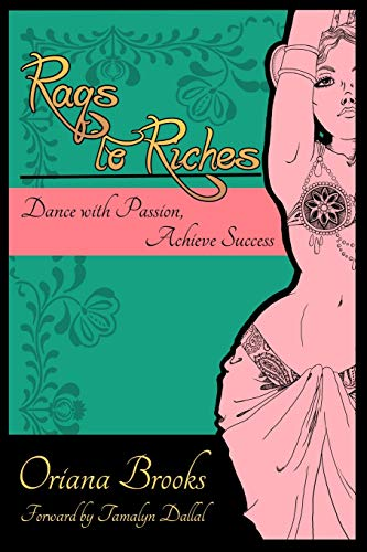 Raqs to Riches By Oriana Brooks