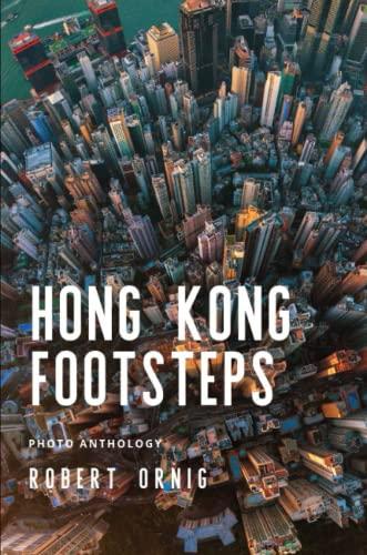 Hong Kong Footsteps By Robert Ornig