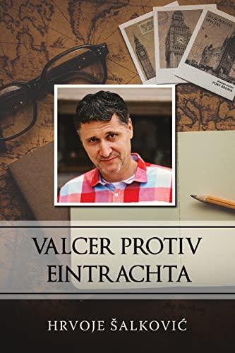 Valcer protiv Eintrachta By Hrvoje Salkovic