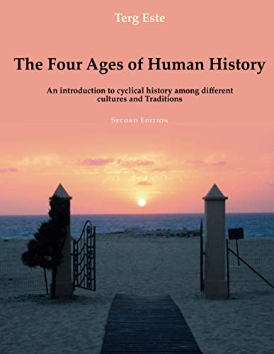 The Four Ages of Human History By Terg Este