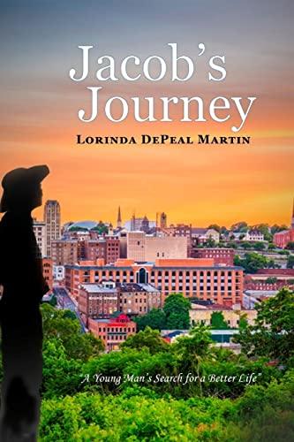 Jacob's Journey By Lorinda DePeal Martin