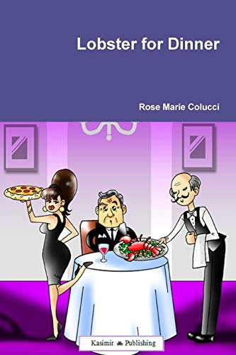 Lobster for Dinner By Rose Marie Colucci