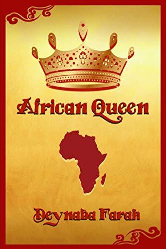African Queen By Deynaba Farah