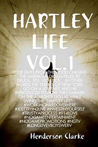 HARTLEY LIFE VOL.1 By Henderson Clarke