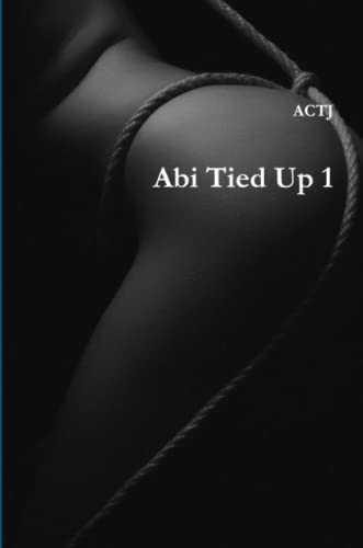 Abi Tied Up 1 By ACTJ