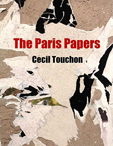 The Paris Papers By Cecil Touchon