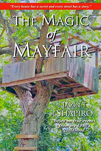 The Magic of Mayfair By Jason Shapiro