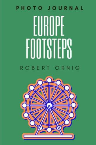 Europe Footsteps By Robert Ornig
