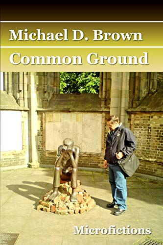 Common Ground By Michael D. Brown