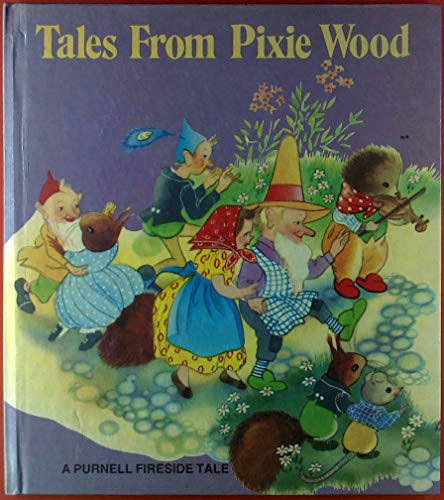 Tales from Pixie Wood By No Author