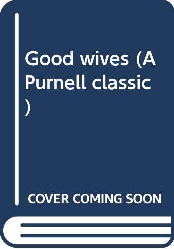Good wives (A Purnell classic) By Louisa M Alcott