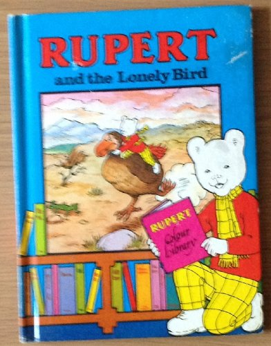 Rupert and the Lonely Bird By Frederick Chaplain