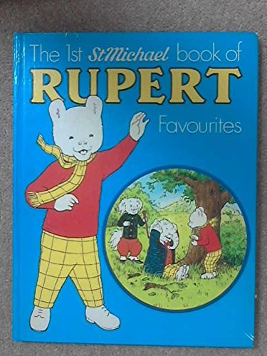 The first 'St Michael' book of Rupert favourites By Mary Tourtel