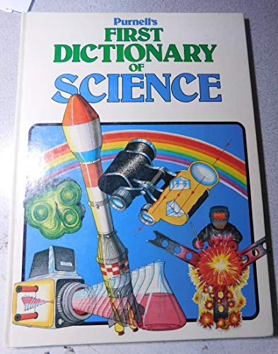 Purnell's First Dictionary of Science By Robin Kerrod