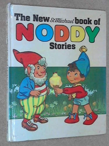 THE NEW ST MICHAEL BOOK OF NODDY STORIES By Enid Blyton