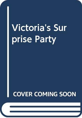Victoria's Surprise Party By Angela Rippon