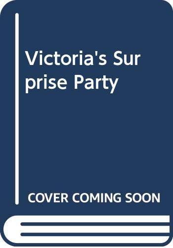 Victoria's Surprise Party (Victoria Plum)