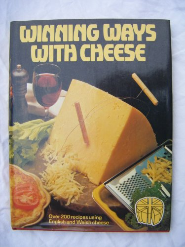 Winning Ways with Cheese By Mary Berry