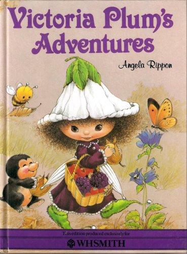 VICTORIA PLUM'S ADVENTURES By Angela Rippon