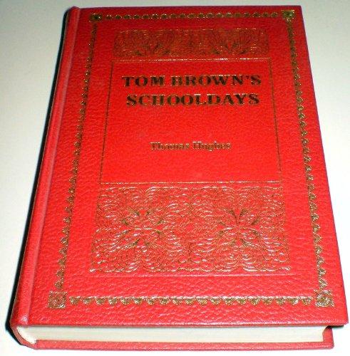 Tom Brown's Schooldays By Thomas Hughes