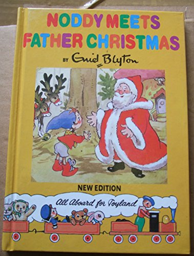 Noddy Meets Father Christmas By Enid Blyton