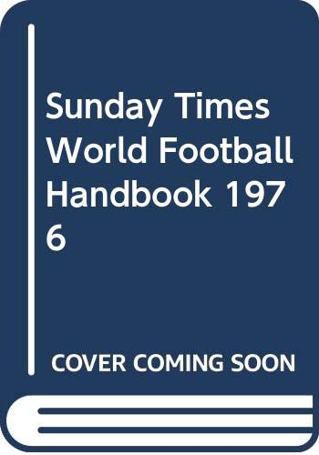 """Sunday Times"" World Football Handbook By Volume editor Brian Glanville"