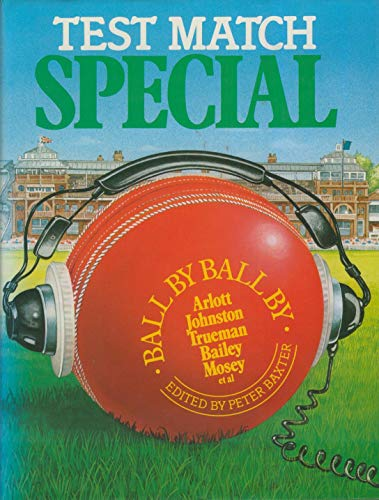Test Match Special By Peter J. Baxter