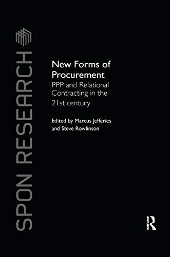 New Forms of Procurement By Marcus C. Jefferies (University of Newcastle, UK)