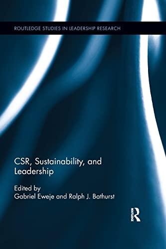 CSR, Sustainability, and Leadership By Gabriel Eweje (Massey University, New Zealand)