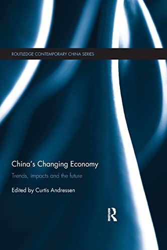 China's Changing Economy By Curtis Andressen (Qatar University)