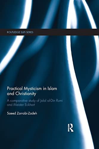 Practical Mysticism in Islam and Christianity By Saeed Zarrabi-Zadeh (University of Erfurt, Germany)