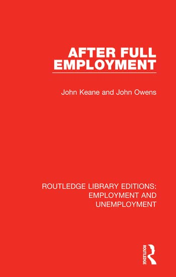 After Full Employment By John Keane (University of Sydney, Australia)