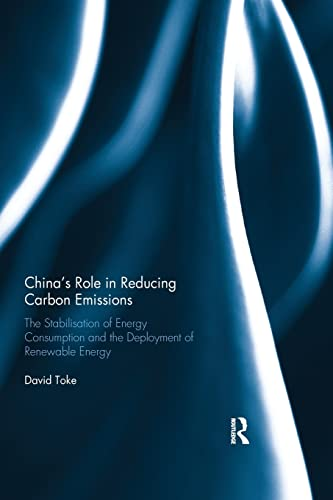 China's Role in Reducing Carbon Emissions By David Toke (University of Aberdeen, UK)