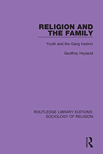 Religion and the Family By Geoffrey Hoyland