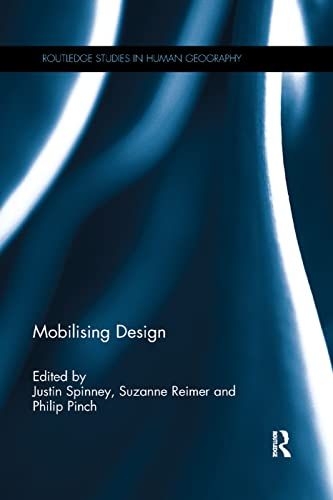 Mobilising Design By Justin Spinney (Cardiff University, UK)