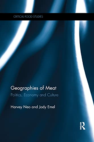 Geographies of Meat By Harvey Neo