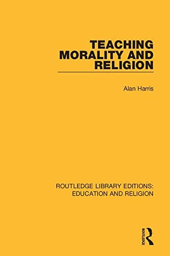 Teaching Morality and Religion By Alan Harris