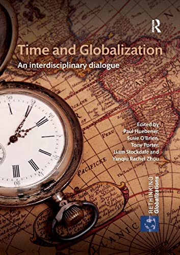 Time and Globalization By Paul Huebener (Athabasca University, Canada)