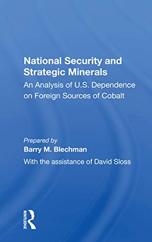 National Security And Strategic Minerals By Barry M. Blechman