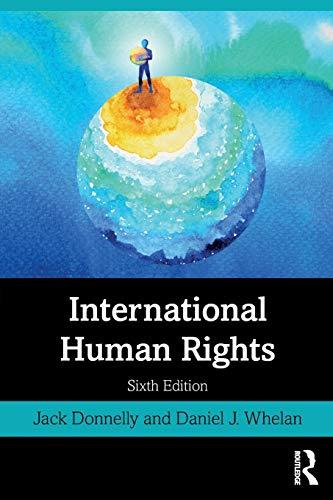 International Human Rights By Jack Donnelly (University of Denver, USA)