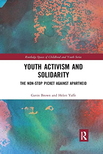 Youth Activism and Solidarity By Gavin Brown (University of Leicester, UK)