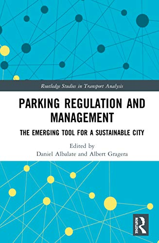 Parking Regulation and Management By Daniel Albalate