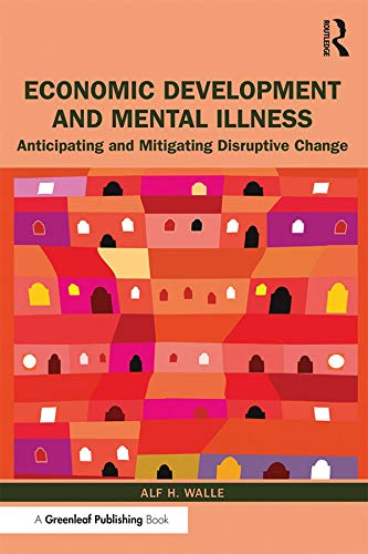 Economic Development and Mental Illness By Alf H. Walle