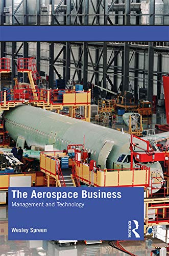 The Aerospace Business By Wesley Spreen