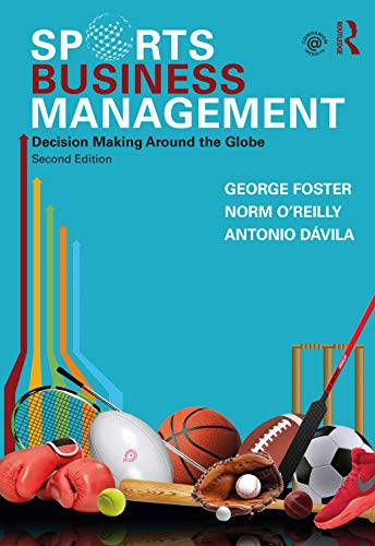 Sports Business Management By George Foster (Stanford University, USA)
