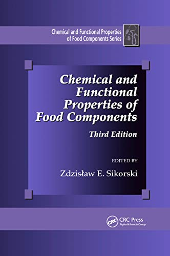 Chemical and Functional Properties of Food Components By Zdzislaw E. Sikorski
