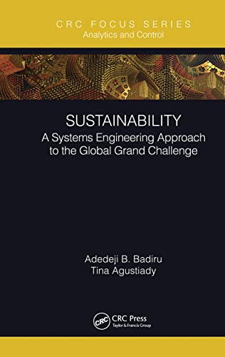 Sustainability By Adedeji B. Badiru (Professor, Dean Graduate School of Engineering and Management, Air Force Institute of Technology (AFIT), Ohio)